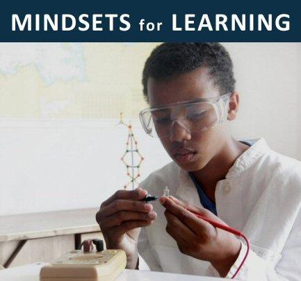 MINDSETS for LEARNING